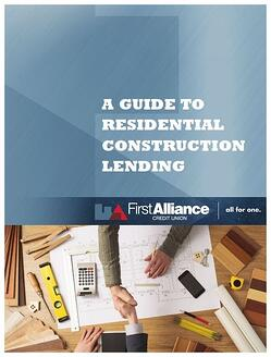 Guide to Construction Loans - First Alliance Credit Union - Rochester MN